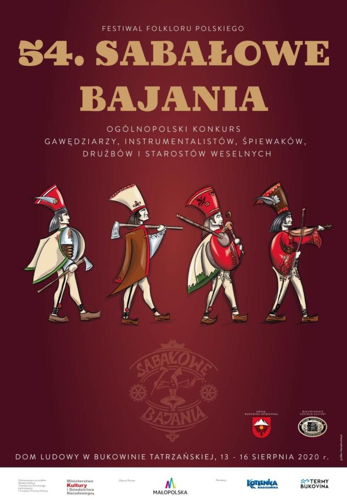 Plakat - Festiwal Folkloru Polskiego 54. SABAŁOWE BAJANIA Konkurs Gawędziarzy, Instrumentalistów, Śpiewaków, Drużbów i Starostów Weselnych Bukowina Tatrzańska, 13 - 16 sierpnia 2020 r.